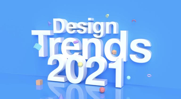 Design Trends 2021